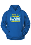 You are an Awesome Biology Teacher Hoodie
