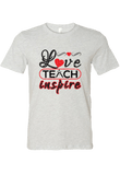 Love Teach Inspire T-Shirt