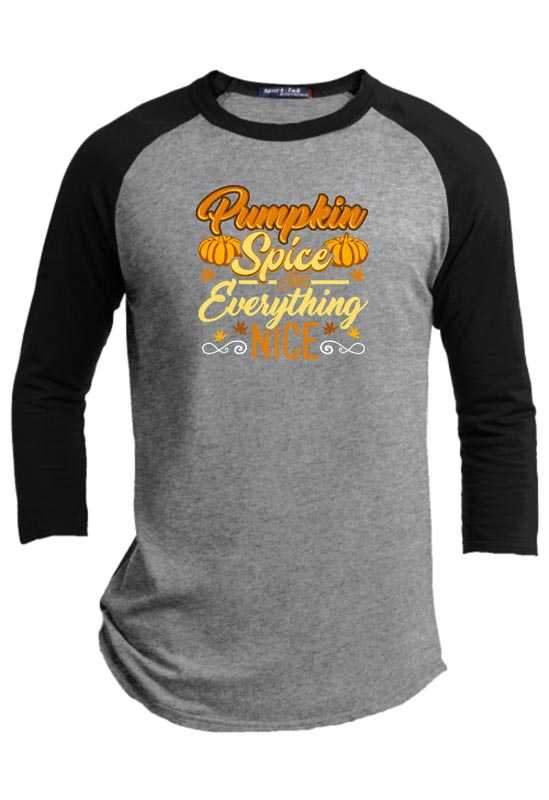 Pumpkin Spice and Everything Nice Halloween Raglan
