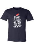 Dear Santa Define Good Christmas Shirt