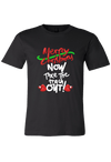 Merry Christmas Now, Take the Trash out Shirt