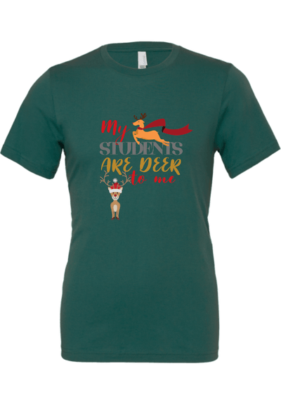 My Students are Deer to Me Christmas Shirt