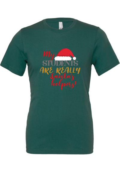 My Students are really Santa's Helpers Christmas Shirt