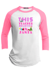This Teacher Believes in Santa Christmas Raglan