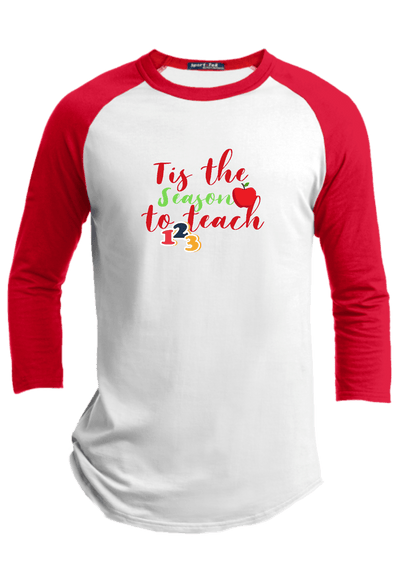 Tis the Season to Teach Christmas Raglan