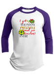 I get too many Presents said no teacher Ever Christmas Raglan