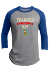 Teacher Mom Elf Christmas Raglan