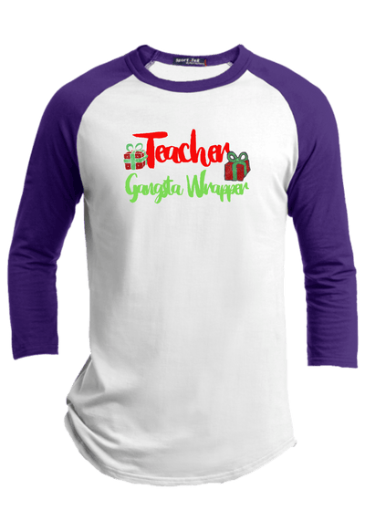 Teacher Gangsta Wrapper Christmas Raglan