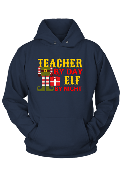 Teacher by Day Elf by Night Christmas Hoodie