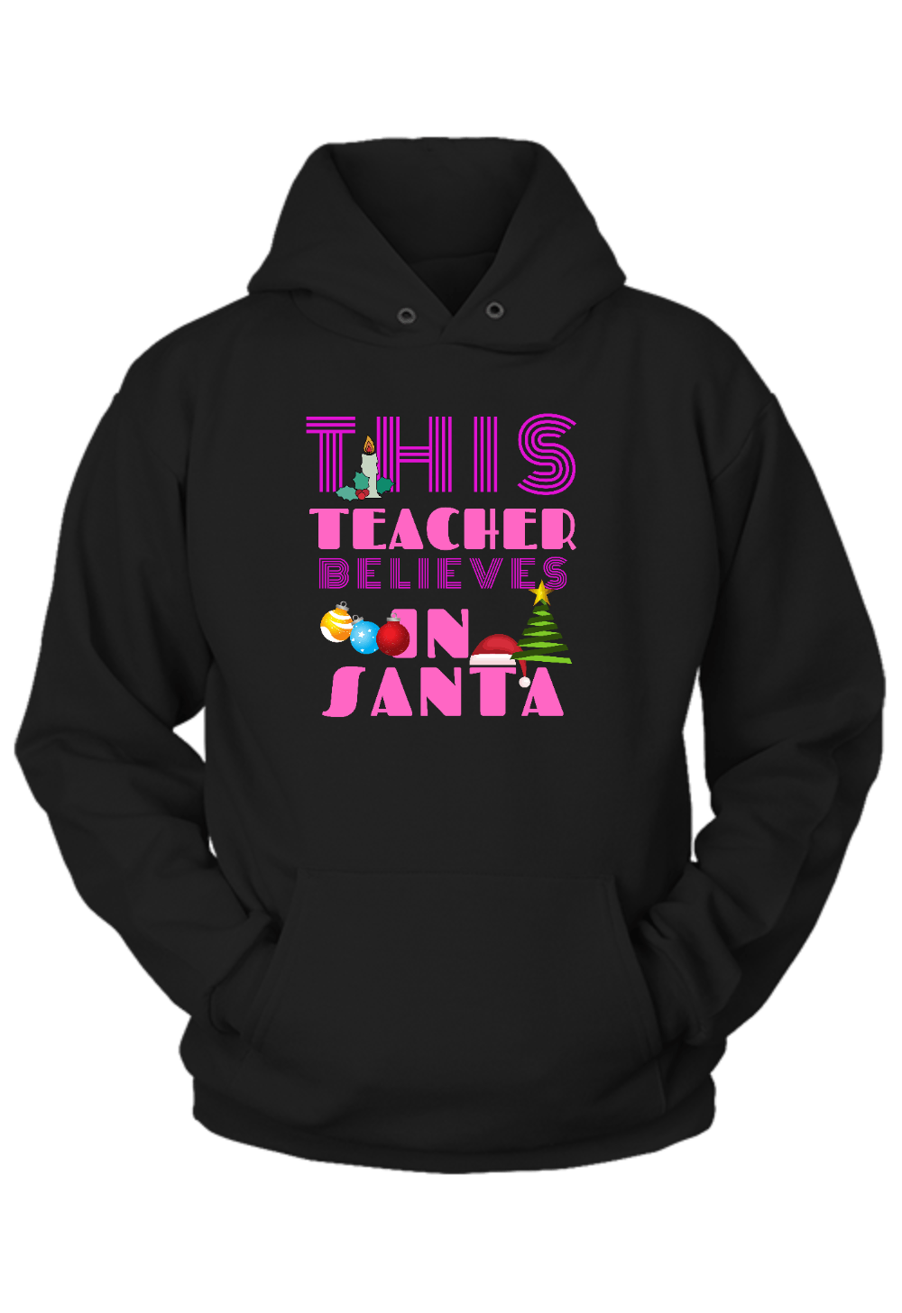 This Teacher Believes in Santa Christmas Hoodie