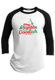 Dear Santa I've Been Goodish Christmas Raglan