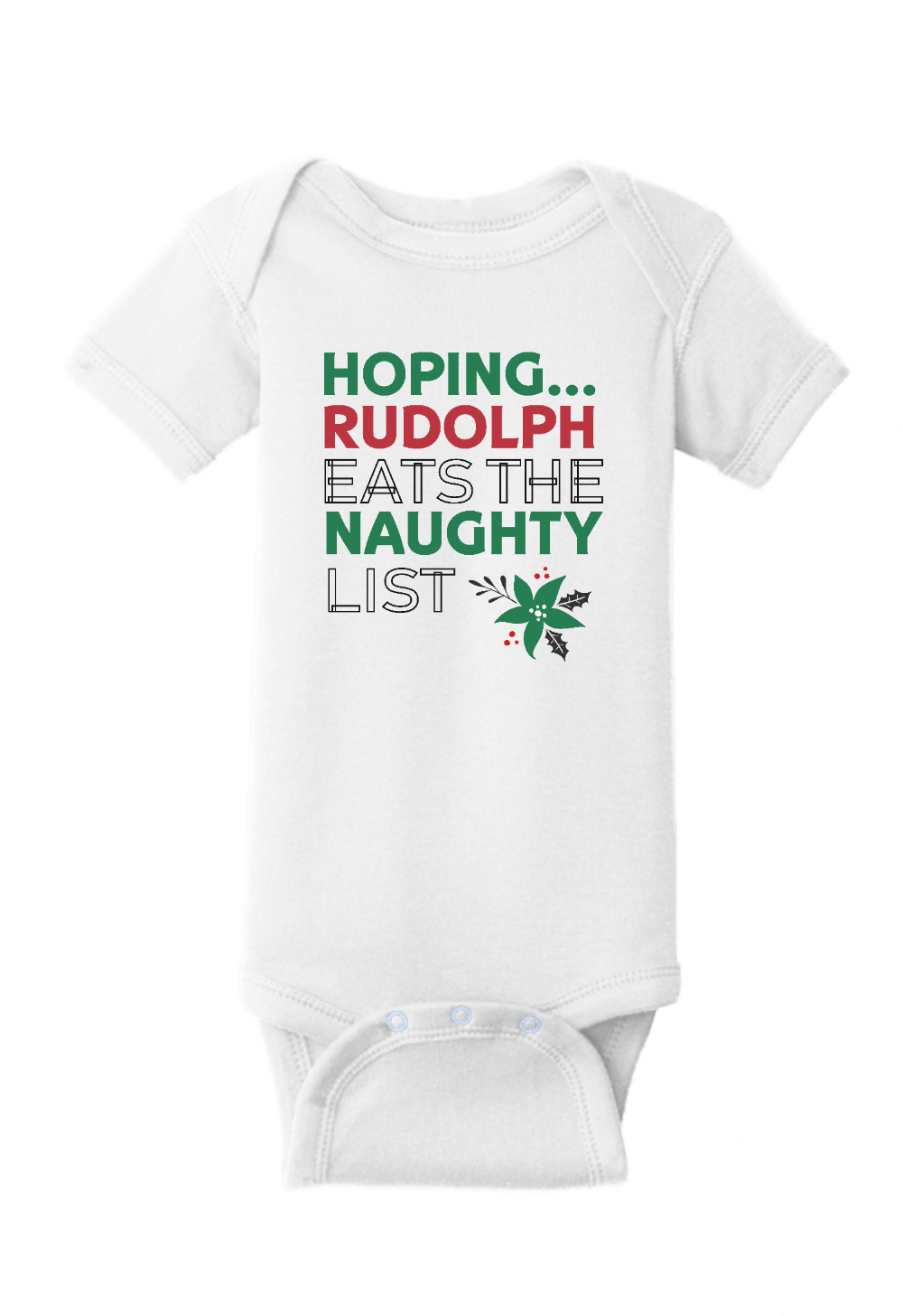Hoping Rudolf Eats the Naughty List Christmas Onesie