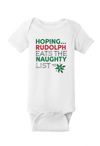 Hoping Rudolf Eats the Naughty List Christmas Baby One Piece