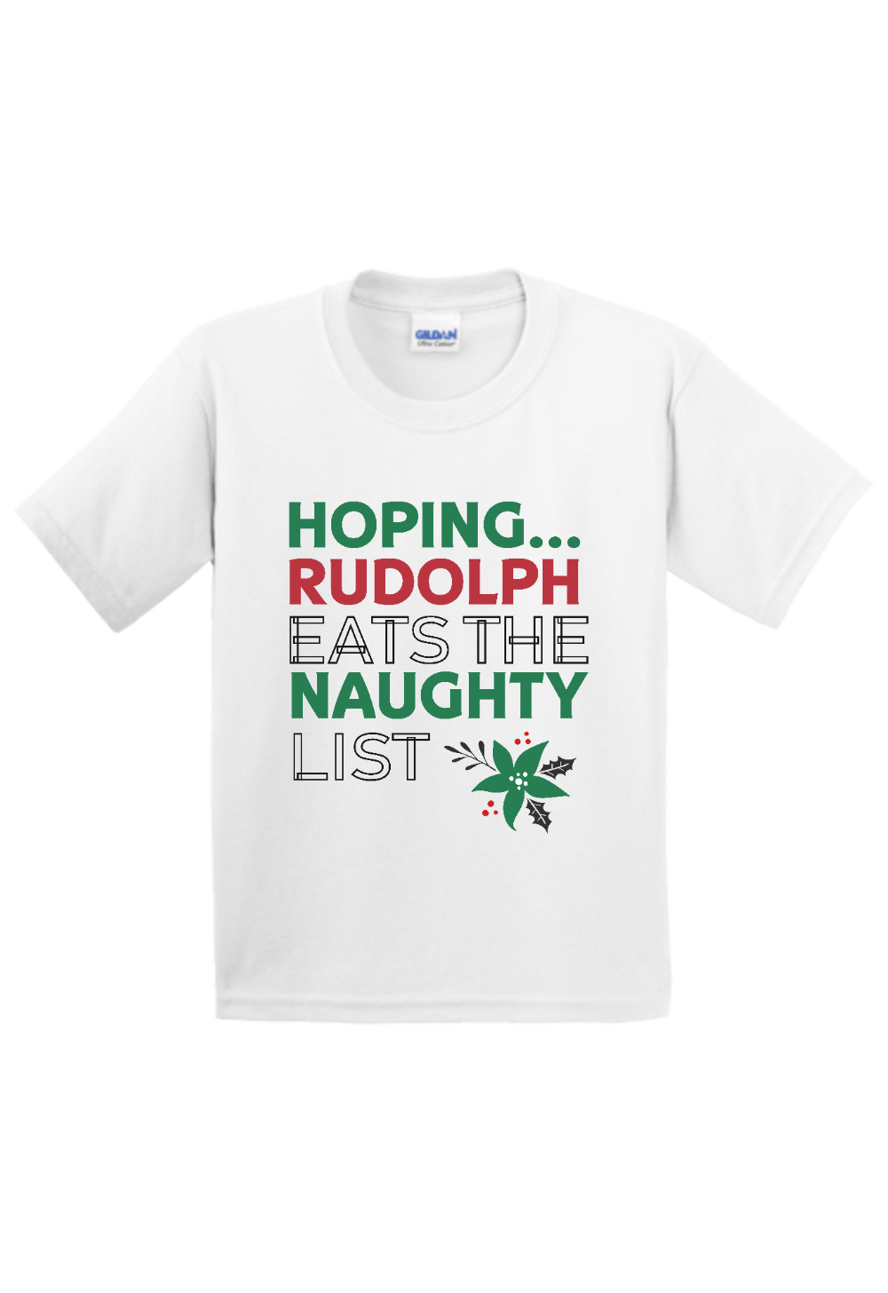 Hoping Rudolph Eats the Naughty List Christmas Youth Shirt