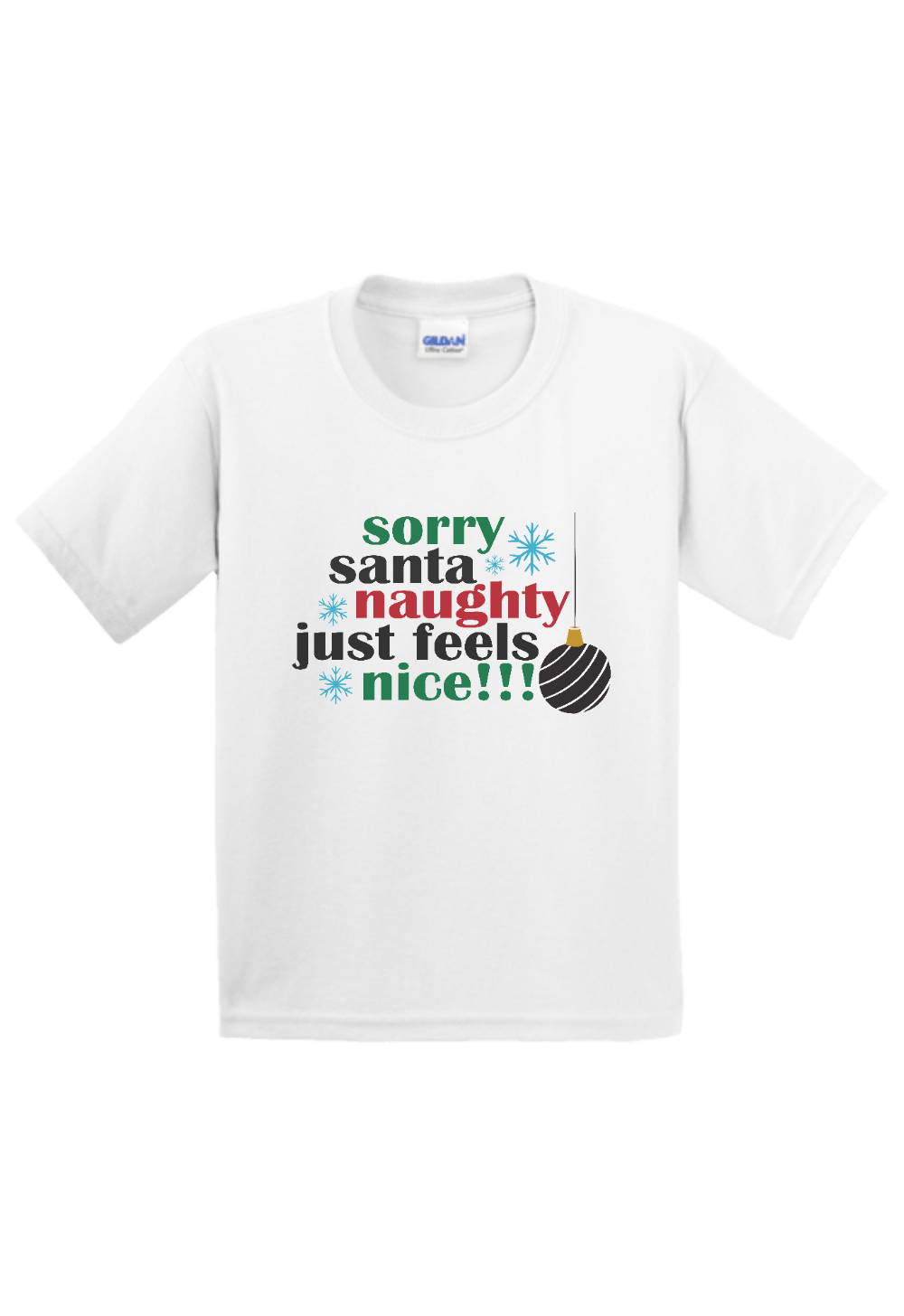 Sorry Santa Naughty Just Feels Nice Youth Christmas Shirt