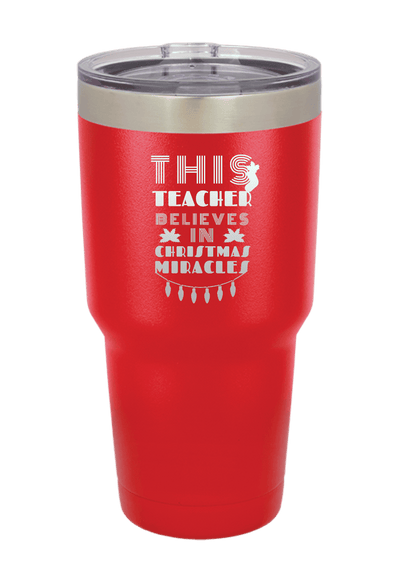 This Teacher Believes in Miracles Christmas Tumbler