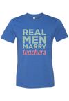 Men Marry Teachers T-Shirt