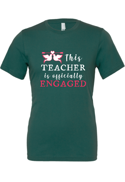 This Teacher is Engaged T-Shirt