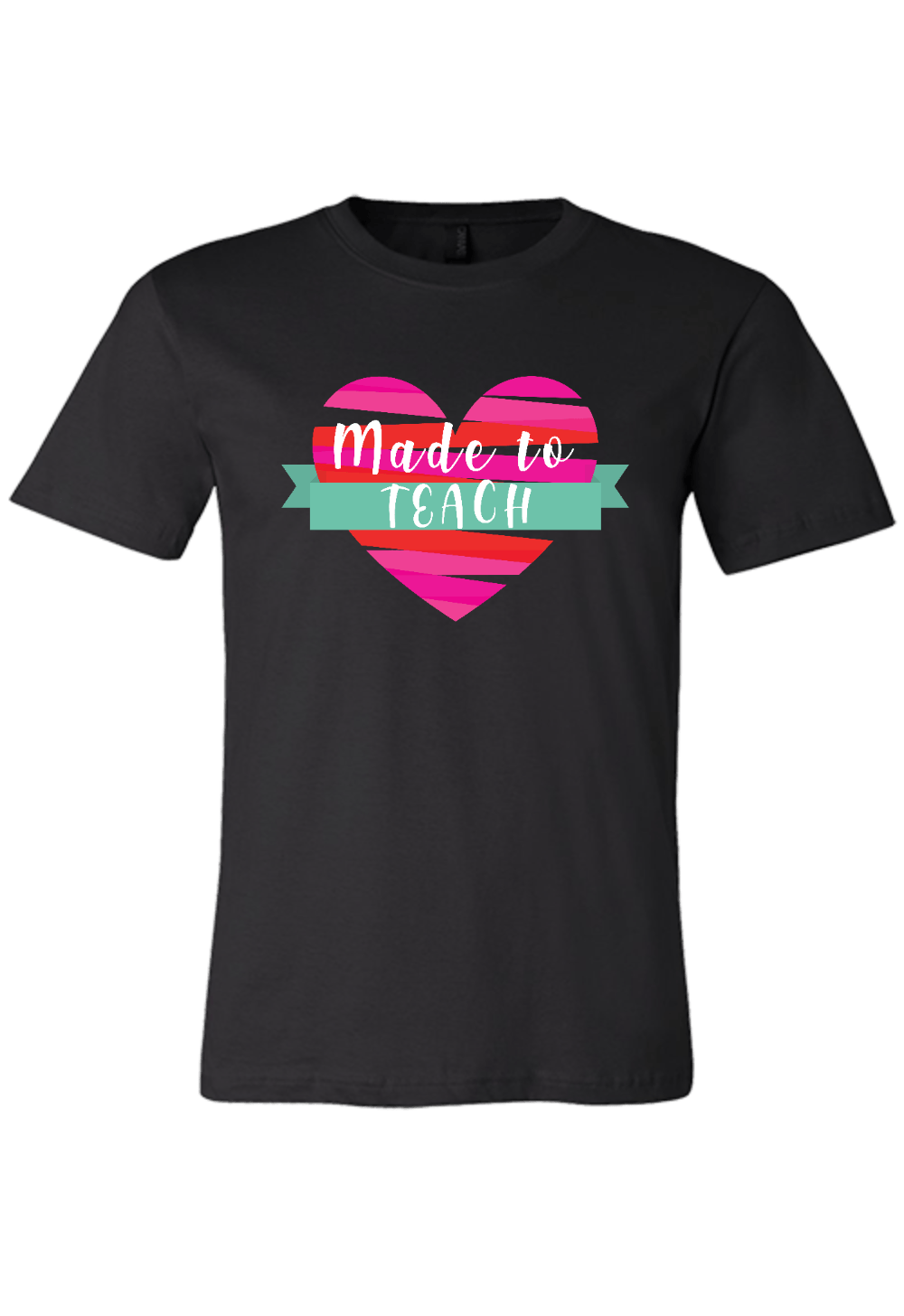 Made to Teach T-Shirt