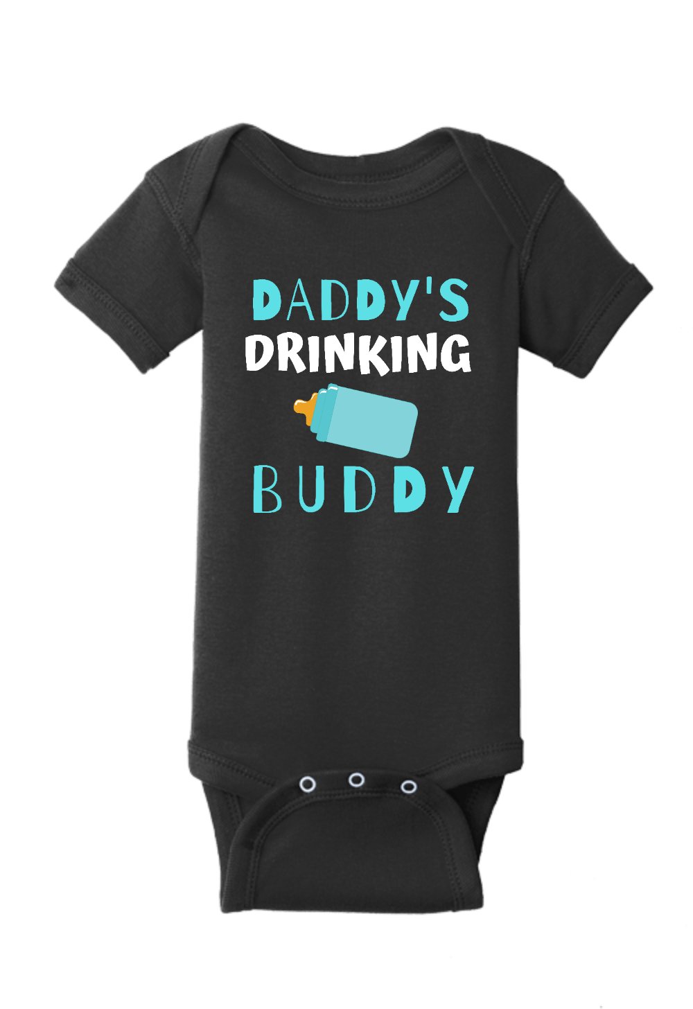 Daddy's Drinking Buddy Onesie