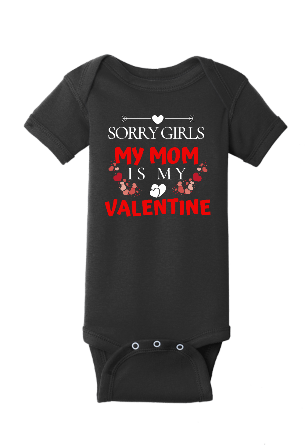 My Mom is my Valentine Onesie