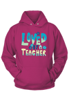 Loved by a Teacher Hoodie