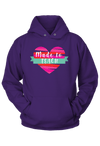 Made to Teach Hoodie