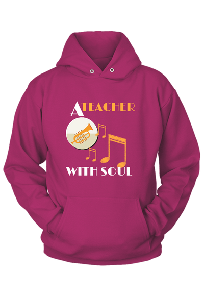 A Teacher with Soul Music Hoodie