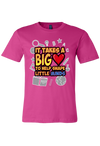 Takes a Big Heart Promo Shirt