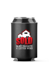 Realto Sold is my Favorite word 4-Pack Can Cooler