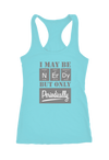 May be Nerdy but Only Periodically Racerback Tank Top
