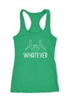 Whatever Racerback Tank Top