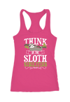 Think of the Sloth Sibilities Racerback Tank Top