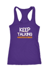 Keep Talking I am Diagnosing you Racerback Tank Top