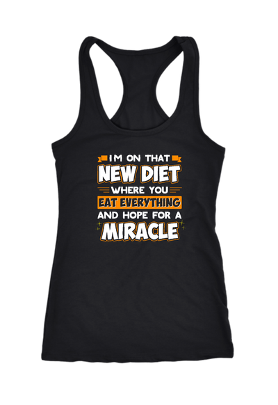 New Diet Hope for a Miracle Racerback Tank Top
