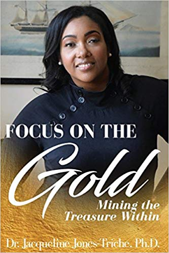Focus on the Gold: Mining the treasure within