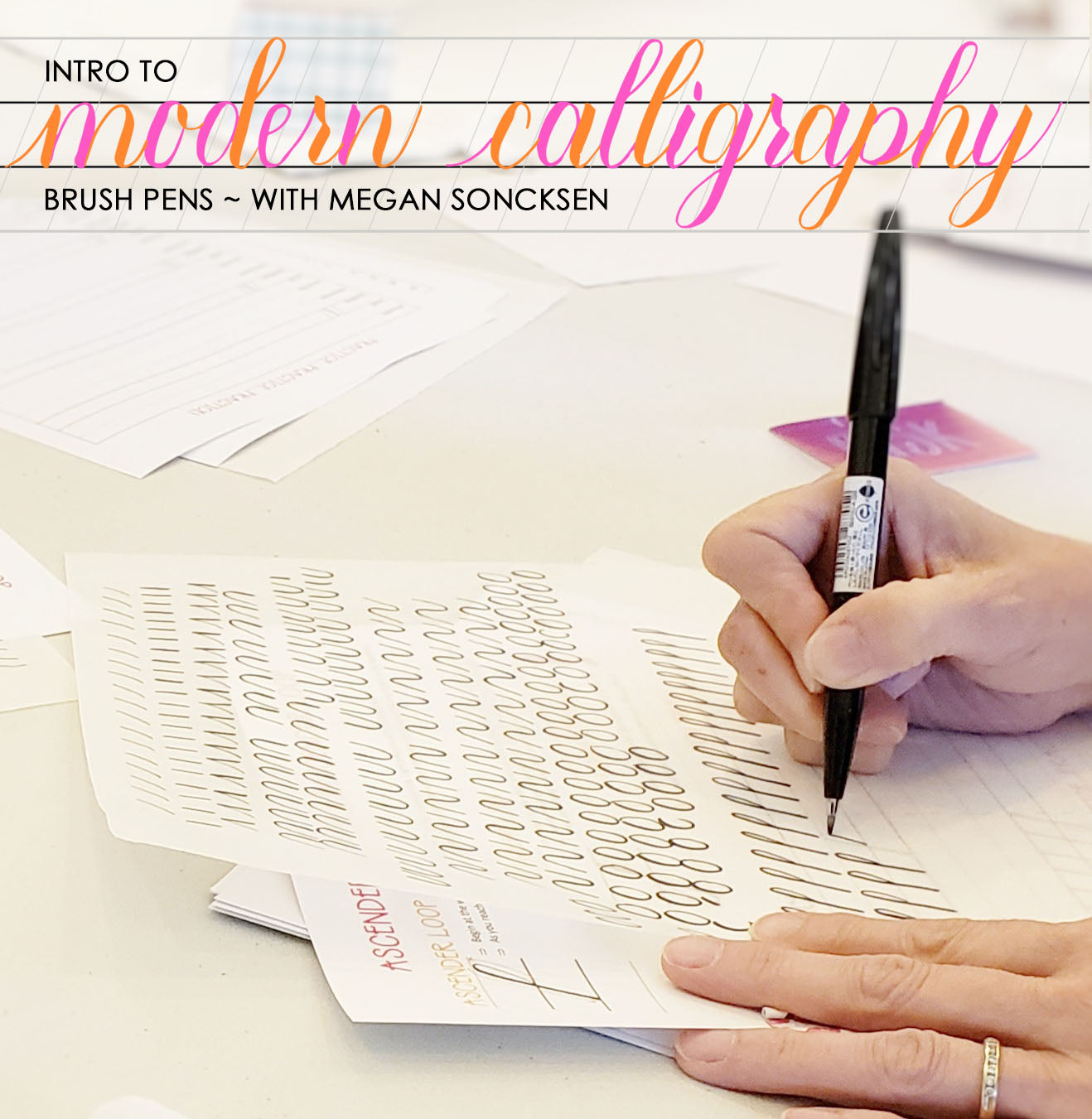 intro to modern calligraphy with megan soncksen