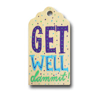 Get Well Hand Painted Wooden Gift Tag