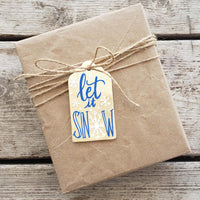 Let It Snow Hand Painted Wooden Gift Tag