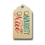 Naughty or Nice Hand Painted Wooden Gift Tag