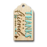 hand painted wooden gift tag that says thanks friend in turquoise and gold with and arrow