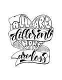 hand lettered wall art design in black and white that says all of us are different none of us are less with an illustration of a heart and winding ribbon