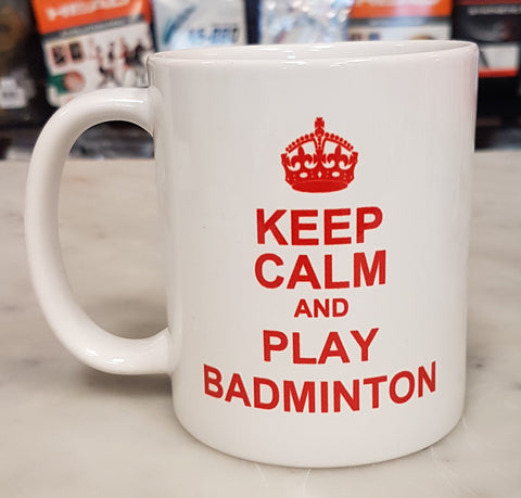 Keep Calm and Play Badminton Mug - TopSpin Tennis Store