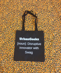 "UrbanGeekz ""Disruptive Innovator with Swag"" Tope Bag"