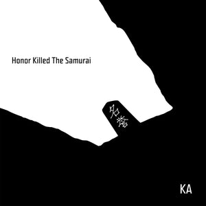 Honor Killed The Samurai (wav. files)