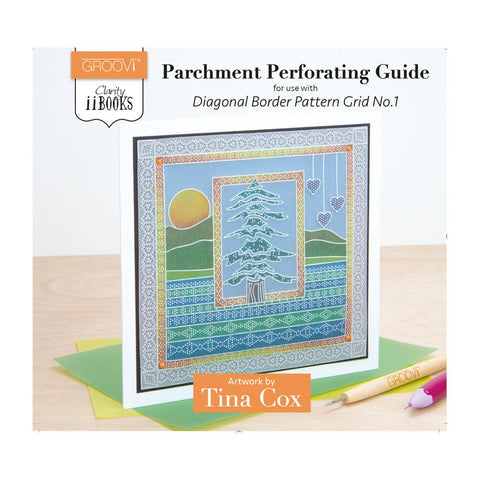 Clarity ii Book: Parchment Perforating Guide <br/>for Diagonal Border Pattern Grid No. 1 <br/>by Tina Cox