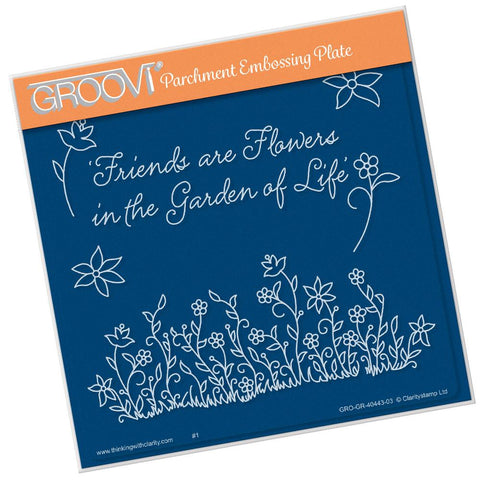 Friends Are Like Flowers <br/>A5 Square Groovi Plate <br/>(Set GRO-FL-40503-03)