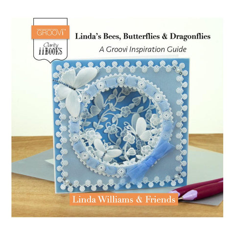 Clarity ii Book: Linda's Bees, Butterflies & Dragonflies Guide