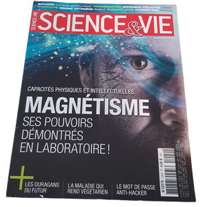 Science&Vie - Novembre 2017 - N°1202 - Magnétisme