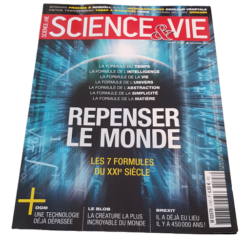 Science&Vie - Juin 2017 - N°1197 - Repenser le monde